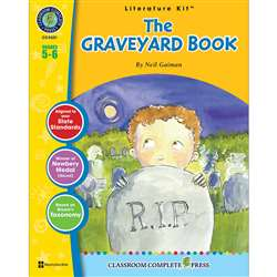The Graveyard Book Literature Kit Gr 5-6, CCP2521