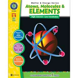 Matter & Energy Series Atoms Molecules & Elements By Classroom Complete