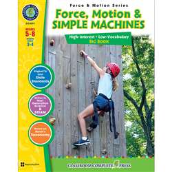 Force Motion & Simple Machines Big Book By Classroom Complete