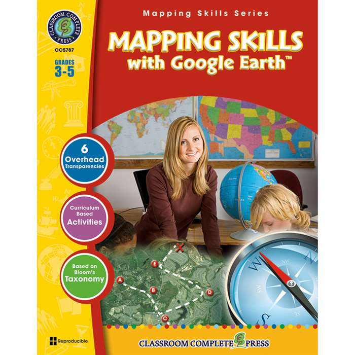 Mapping Skills With Google Earth Gr 3-5 By Classroom Complete