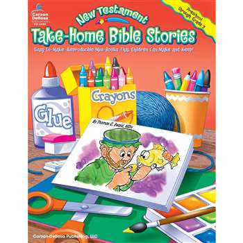 Take-Home Bible Stories New Testament Gr Pk-2 By Carson Dellosa