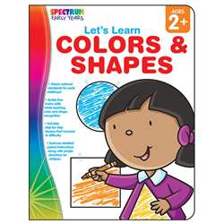 Lets Learn Colors & Shapes Spectrum Early Years By Carson Dellosa