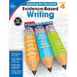 Gr 4 Applying The Standards Evidence Based Writing, CD-104827