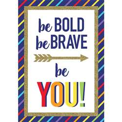 Be Bold Be Brave Be You Sparkle And Shine, CD-106003