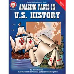 Amazing Facts In Us History Gr 5-8& Up By Carson Dellosa
