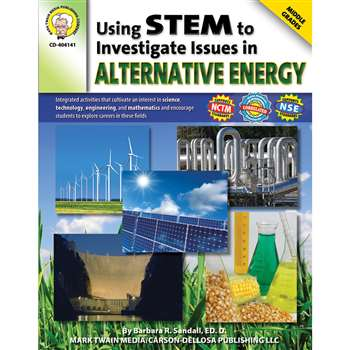 Using Stem To Investigate Issues In Alternative Energy By Carson Dellosa