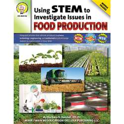 Using Stem To Investigate Issues In Food Production By Carson Dellosa