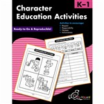 Character Education Activities K-1 By Chalkboard Publishing