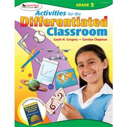 Activities For The Differentiated Classroom Gr 5 By Corwin