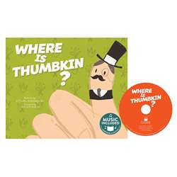 Where Is Thumbkin Sing Along Songs, CPB9781632904331