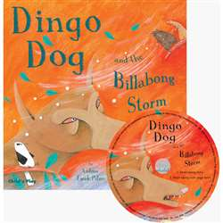 Dingo Dog And The Billabong Storm Traditional Tale With A Twist By Childs Play Books