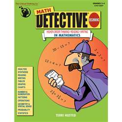 Math Detective Beginning Gr 3-4 By Critical Thinking Press