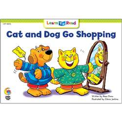 Cat And Dog Go Shopping Learn To Read, CTP14476
