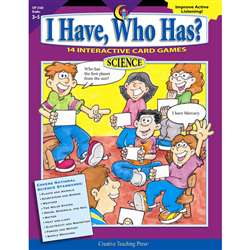 I Have Who Has Science Gr 3-5 By Creative Teaching Press