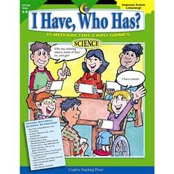I Have Who Has Science Gr 6-8 By Creative Teaching Press