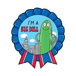 Im A Big Dill Reward Badges So Much Pun, CTP3582
