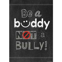 Be A Buddy Not A Bully Poster, CTP6685