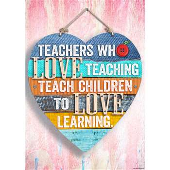 Teachers Who Love Teaching Inspire U Poster, CTP7285
