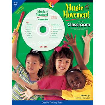 Music & Movement In The Classroom Gr 1-2 By Creative Teaching Press