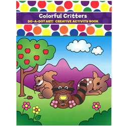 Colorful Critters Activity Book By Do-A-Dot Art