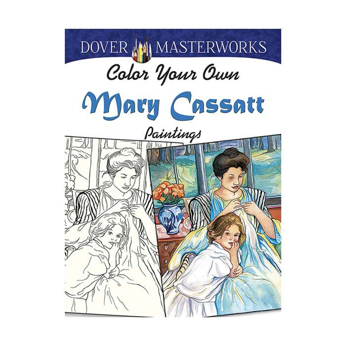 Color Your Own Mary Cassatt Paintings Dover Master, DP-779440