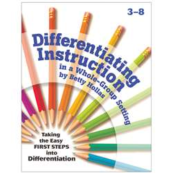 Differentiating Instruction In A Whole-Group Setting Gr 3-8 By Essential Learning Products