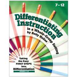 Differentiating Instruction In A Whole-Group Setting Gr 7-12 By Essential Learning Products