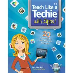Teach Like A Techie With Apps, ELP550260