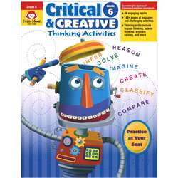 Critical And Creative Thinking Activities Gr 6 By Evan-Moor