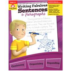 Writing Fabulous Sentences & Gr 4-6 Paragraphs By Evan-Moor