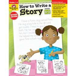 How To Write A Story Grades 1-3 By Evan-Moor