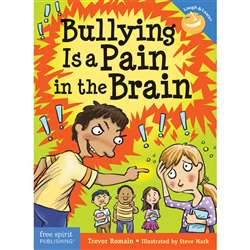 "Bullying Is A Pain "" The Brain Book, FRE9781631980657"