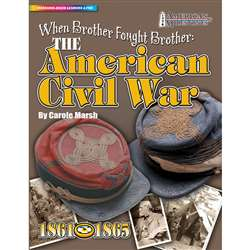 When Brother Fought Brother The American Civil War By Gallopade
