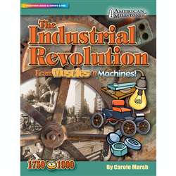 The Industrial Revolution From Muscles To Machines By Gallopade