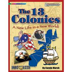 American Milestones The 13 Colonies By Gallopade
