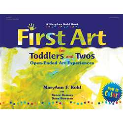 First Art For Toddlers And Twos By Gryphon House