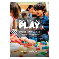 Planning For Play Strategies Guiding Preschool Lea, GR-10538