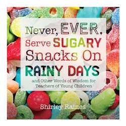 Never Ever Serve Sugary Snacks On Rainy Days, GR-10539