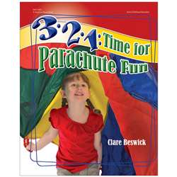 3 2 1 Time For Parachute Fun By Gryphon House