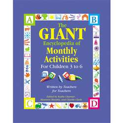 The Giant Encyclopedia Of Monthly Activities For Children 3 To 6 By Gryphon House