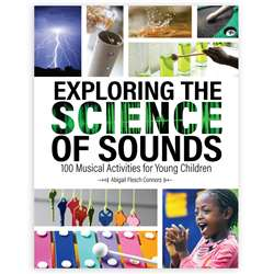 Exploring Science Sounds Musical 100 Activities Fo, GR-15925