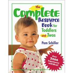 The Complete Resource Book For Toddlers & Twos By Gryphon House