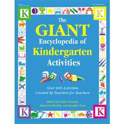 The Giant Encyclopedia Of Kindergarten Activities By Gryphon House
