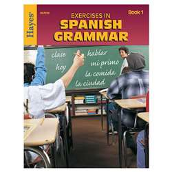 Exercises In Spanish Grammar Book 1 By Hayes School Publishing
