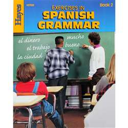 Exercises In Spanish Grammar Book 2 By Hayes School Publishing