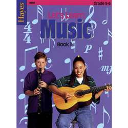 Lets Learn Music Book 3 Upper By Hayes School Publishing