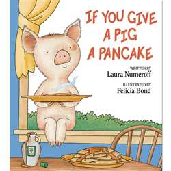 If You Give A Pig A Pancake Hardcover By Harper Collins Publishers