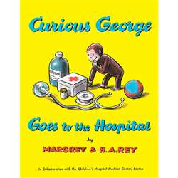 Curious George Goes To The Hospital Paperback Book By Houghton Mifflin