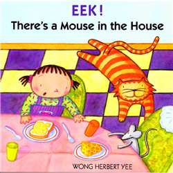 Eek. Theres A Mouse In The House By Houghton Mifflin