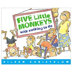 Five Little Monkeys With Nothing To Do By Houghton Mifflin